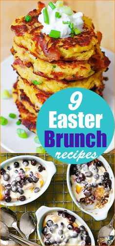 9 Easter Brunch Recipes. Delicious recipes for breakfast and brunch. Fritters, Baked French Toast, Coffee Cake, Sweet Potato Fries and more.
