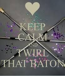 Image result for baton twirling quotes Bâton Twirling 27886eafd8a