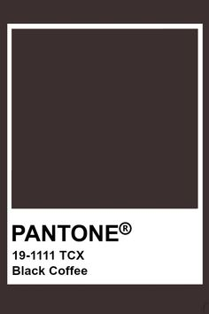 Pantone Black Coffee Black & White in 2019 Pantone colour black color pantone - Black Things Pantone Tcx, Pantone Swatches, Color Swatches, Pantone Colour Palettes, Pantone Color, Colour Pallete, Colour Schemes, Brown Pantone, Coffee Colour