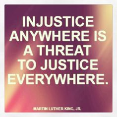 Injustice anywhere is s threat to justice everywhere. Happy Quotes Inspirational, Best Quotes, Rain Quotes, Freedom Quotes, Martin Luther King, Happy Thoughts, Things To Think About, Sayings, Words