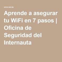 Aprende a asegurar tu WiFi en 7 pasos | Oficina de Seguridad del Internauta Wifi, Blog, Safety, Offices