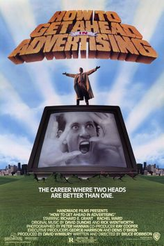 How to Get Ahead in Advertising , starring Richard E. Grant, Rachel Ward, Richard Wilson, Jacqueline Tong. Dennis Dimbleby Bagley is a brilliant young advertising executive who can't come up with a slogan to sell a revolutionary new pimple cream... #Comedy #Fantasy