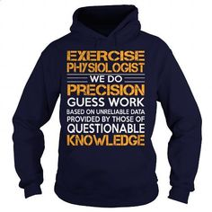 Awesome Tee For Exercise Physiologist - #style #vintage t shirts. PURCHASE NOW => https://www.sunfrog.com/LifeStyle/Awesome-Tee-For-Exercise-Physiologist-93132435-Navy-Blue-Hoodie.html?60505