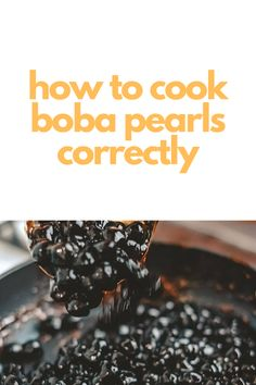 Ever have a friend ask you how the boba shop cooks their tapioca pearls? Bubble Tea Flavors, Thai Milk Tea, Boba Pearls, Tapioca Pearls, Simply Filling, Few Ingredients, Learn To Cook, Simple Syrup, Cooking