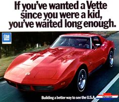 Old school Corvette Ad. My dream since I was 15 years old!!