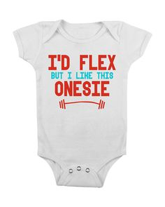 Funny Baby Onesie I'd Flex but I Like This Onesies Onsie Onsy Crossfit Crossfit Cute Baby Boy Clothes BL0001 hahaha too funny