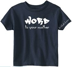 WORD to your mother by HelloRhoen on Etsy