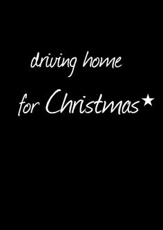 Nothing better than driving home for Christmas. Stay safe on the roads this holiday season. Christmas Quotes, Little Christmas, Christmas Wishes, Christmas Greetings, Christmas And New Year, All Things Christmas, Winter Christmas, Black Christmas, Christmas Games