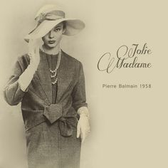 """Jolie madame 1958"" by Pierre Balmain"