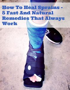 How To Heal Sprains - 5 Fast And Natural Remedies That Always Work