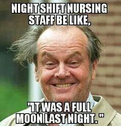 Night shift nursing. Lol