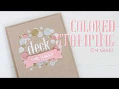 Colored Stamping On Kraft - YouTube
