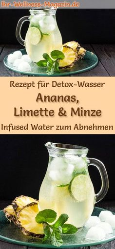Ananas-Limetten-Minze-Wasser – Rezept für Infused Water – Detox-Wasser Recipe for pineapple-lime-mint-water: Infused water or detox-water helps to lose weight, is healthy, has almost no calories, dehydrates, detoxifies and purifies the body weight free Easy Detox Cleanse, Cleanse Diet, Diet Detox, Stomach Cleanse, Smoothie Detox, Water Recipes, Detox Recipes, Drink Tumblr, Infused Water Detox