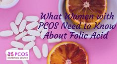 PCOS Nutrition Center_ What every woman with PCOS needs to now about Folic Acid MTHFR