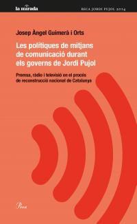 Les polítiques de mitjans de comunicació durant els governs de Jordi Pujol : premsa, ràdio i televisió en el procés de reconstrucció nacional de Catalunya / Josep Àngel Guimerà i http://encore.fama.us.es/iii/encore/record/C__Rb2616694?lang=spi