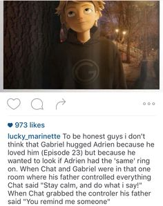 Actually after Gabriel said Chat reminded him of someone, he looked at the picture of his wife behind him. Chat reminded Gabriel of his wife.