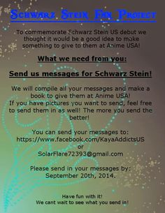 Schwarz Stein Fan Project for Anime USA!