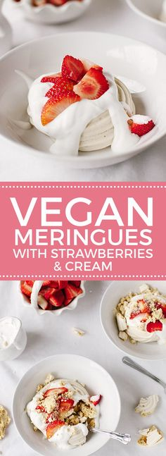 Vegan Meringue Nests with Strawberries & Cream | Wallflower Girl #vegan…