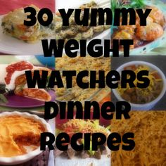30 Yummy Weight Watchers Dinner Recipes