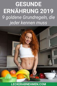 Gesunde Ernährung: 9 wichtige Grundregeln, die du kennen musst Do you want to lose weight quickly and eat healthy? In this article we give you effective tips that you have to consider for maximum health and well-being. Diet And Nutrition, Healthy Diet Tips, Health Diet, Healthy Life, Healthy Eating, Healthy Weight, Breakfast Healthy, Dinner Healthy, Healthy Food