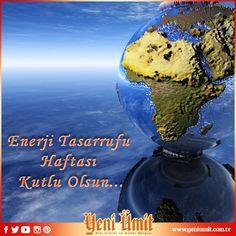 Enerji Tasarrufu Haftası Kutlu Olsun… #yeniumitdergi #islam #tasarruf #enerji #energy #save #nature #doga #İman