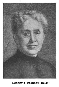 Lucretia Peabody Hale September 1820 – 12 June was a United States journalist and author.
