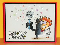 Explosive News for Connie by Kathleen Lammie - Cards and Paper Crafts at Splitcoaststampers