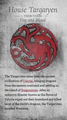 Game of Thrones Houses House Targaryen House Baratheon House Stark House Lannister House Tyrell House Arry. Casa Targaryen, Daenerys Targaryen, Khaleesi, Game Of Thrones 3, Game Of Thrones Houses, Valar Morghulis, Sons Of Anarchy, The Mother Of Dragons, Mejores Series Tv