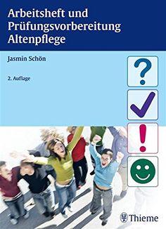 Arbeitsheft und Prüfungsvorbereitung Altenpflege - http://kostenlose-ebooks.1pic4u.com/2015/01/01/arbeitsheft-und-pruefungsvorbereitung-altenpflege/
