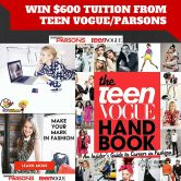 $600 Full Online Tuition for a Certificate in Fashion Industry Essentials from Teen Vogue and Parsons School of Design Giveaway  Open to: United States Canada Other Location Ending on: 09/09/2015