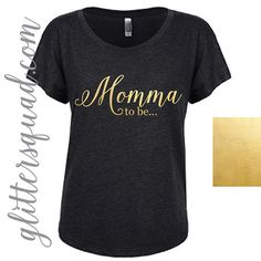 Momma+To+be+Gold+Foil+Dolman+Mom+Shirt+/++Night+by+TheGlitterSquad