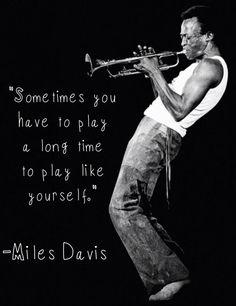 Miles Davis speaks my heart language. #milesdavis #jazz
