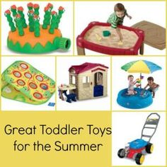 Great Toddler Toys for the Summer