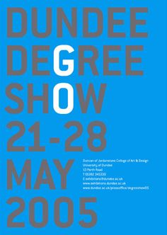 Degree Show Poster Collection of the World Series Art Exhibition Posters, Typography Poster, Color Schemes, Printing, Colour Schemes, Type Posters, Color Palettes, Stamping, Typography