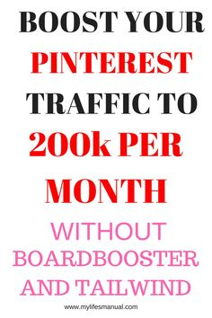 Boost your page views and increase your blog traffic without Tailwind and Boardbooster. Yes skyrocket you can drive blog traffic by manual pinning on Pinterest.
