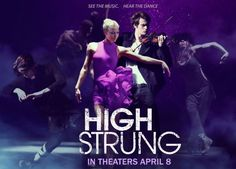 High Strung Movie combines cutting edge hip-hop with contemporary and classical dance, #highstrungmovie #ad