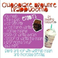 Starbucks recipe--- brownie frapp-- most of these ingredients i generally have on hand. hmmmm