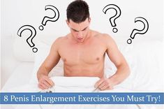 8 Natural Penis Enlargement Exercises to Get Healthy, Bigger & Harder Dancers Body, Enlargement Pills, Increase Stamina, Male Enhancement, Sex And Love, Muscle Fitness, Physical Fitness, Get Healthy, Relationship Tips
