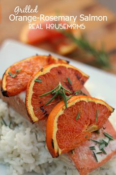 Grilled Orange-Rosemary Salmon | Real Housemoms