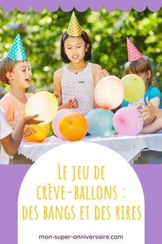Le jeu de crève-ballons est parfait lors d'une fête d'anniversaire. Retrouve la règle du jeu et des idées de variantes. #jeux #anniversaire #ballons Ballons, Parfait, Simple, Game Mechanics, Laughing