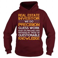 Awesome Tee For Real Estate Investor T Shirts, Hoodies, Sweatshirts. CHECK PRICE ==► https://www.sunfrog.com/LifeStyle/Awesome-Tee-For-Real-Estate-Investor-93241980-Maroon-Hoodie.html?41382