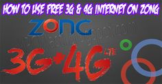 How to Use Free 3G+4G Internet on Zong [Full Tutorial] - XPCMasti | Largest Hub of IT