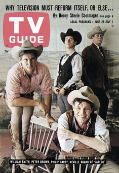 """TV Guide: June 25 1966 - William Smith Peter Brown Philip Carey and Neville Brand of """"Laredo"""" Neville Brand, 1960s Tv Shows, Nbc Tv, Tv Westerns, Thing 1, Old Shows, Great Tv Shows, Western Movies, Vintage Tv"""