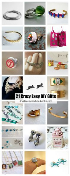 21 Crazy Easy DIY Gifts. These are all the easiest DIYs posted on truebluemeandyou that only require gluing components together.