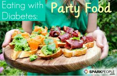 Eating with Diabetes: Party Food Tips & Recipes | via @SparkPeople #diet #nutrition #appetizer #health