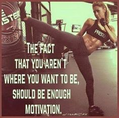 The Fact That You Aren't Where You Want To Be, Should Be Enough Motivation. (Step Workout Venus Factor)