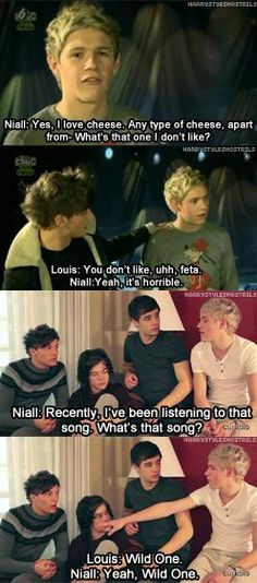 Basically Louis is Niall's walking journal. If he ever needs to check his facts he goes straight to Louis! Hahaha it's adorable!