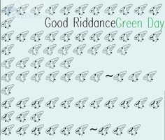 Good Riddance - Green Day