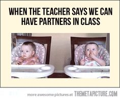 Partners in class…  The babies are too cute! Watch the GIF :D