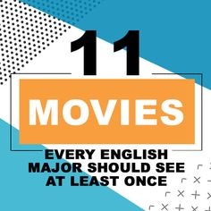 11 Movies Every English Major Should See At Least Once